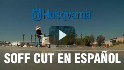 Husqvarna Soff-Cut System (español)